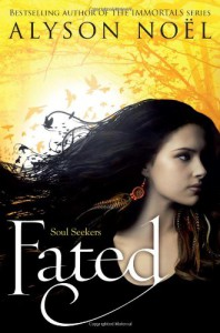 Fated (Soul Seekers, #1) - Alyson Noel