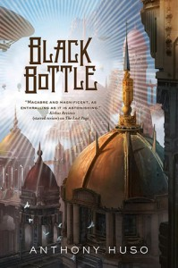 Black Bottle - Anthony Huso