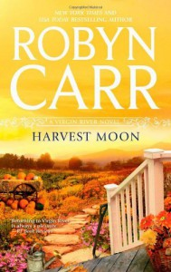 Harvest Moon (Virgin River, #15) - Robyn Carr