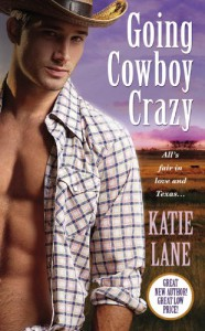 Going Cowboy Crazy - Katie Lane