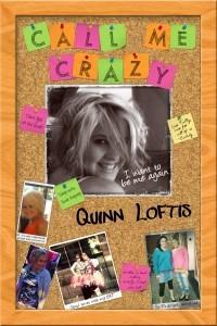 Call Me Crazy - Quinn Loftis