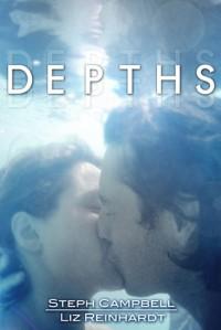 Depths - Steph Campbell, Liz Reinhardt
