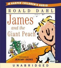 James and the Giant Peach (Audio) - Jeremy Irons, Roald Dahl