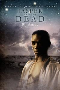 Jasper and the Dead - R.J. Astruc