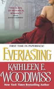 Everlasting - Kathleen E. Woodiwiss