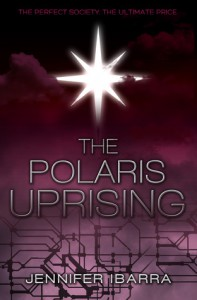 The Polaris Uprising - Jennifer Ibarra