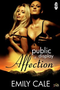 Public Display of Affection (1 Night Stand Series) - Emily Cale