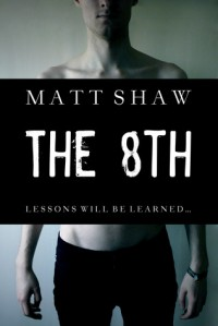 The 8th - Matt Shaw