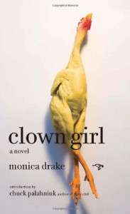 Clown Girl - Monica Drake, Chuck Palahniuk