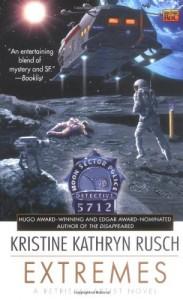 Extremes - Kristine Kathryn Rusch
