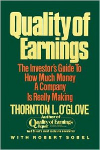 Quality of Earnings - Thornton L. O'glove,  With Robert Sobel