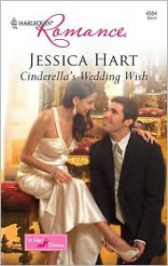 Cinderella's Wedding Wish - Jessica Hart