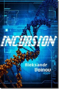 Incursion - Aleksandr Voinov