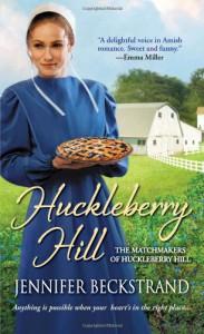 Huckleberry Hill - Jennifer Beckstrand