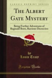 The Albert Gate Mystery -