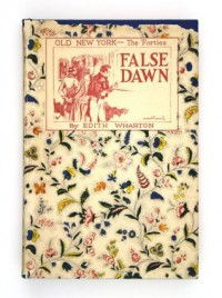 False Dawn - Edith Wharton
