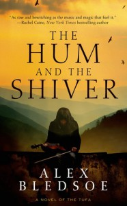 The Hum and the Shiver (Tufa #1) - Alex Bledsoe