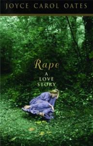Rape: A Love Story (Otto Penzler Books) - Joyce Carol Oates