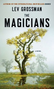 THE MAGICIANS ( A Plume Book ) - Lev Grossman