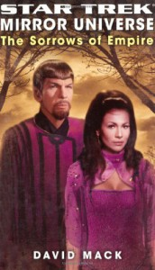 Star Trek Mirror Universe: The Sorrows of Empire - David Mack