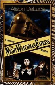 The Night Watchman Express  - Alison DeLuca