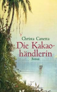Die Kakaohändlerin - Christa Canetta