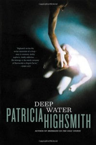 Deep Water - Patricia Highsmith