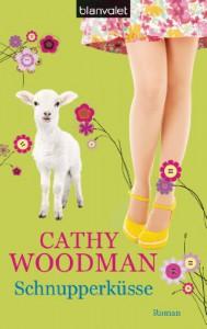 Schnupperküsse - Cathy Woodman