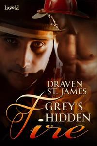 Grey's Hidden Fire - Draven St. James