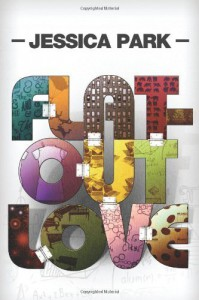Flat-Out Love by Park, Jessica (2012) Paperback - Jessica Park
