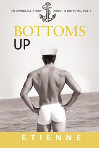 Bottoms Up - Etienne