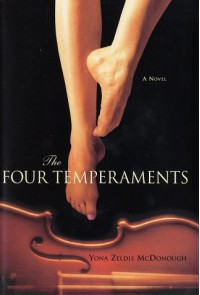 The Four Temperaments: A Novel - Yona Zeldis McDonough