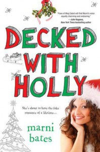 Decked with Holly - Marni Bates