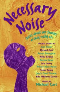 Necessary Noise: Stories About Our Families as They Really Are - Michael Cart