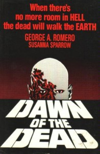 Dawn of the Dead - George A. Romero, Susanna Sparrow