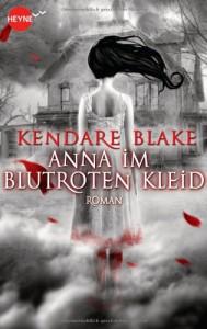 Anna im blutroten Kleid  - Kendare Blake, Jürgen Langowski