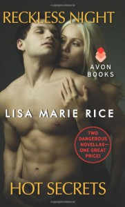 Reckless Night, Hot Secrets - Lisa Marie Rice