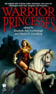 Warrior Princesses - Elizabeth Ann Scarborough