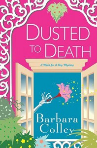 Dusted To Death (Charlotte LaRue Mystery #8) - Barbara Colley