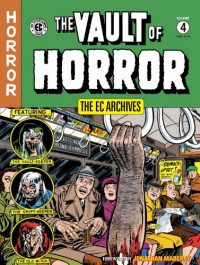 The EC Archives: Vault of Horror Volume 4 - Various