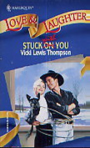 Stuck with You - Vicki Lewis Thompson