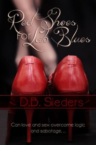 Red Shoes for Lab Blues - D.B. Sieders