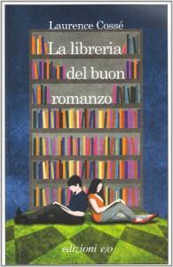 La libreria del buon romanzo - Laurence Cossé