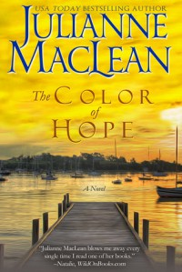The Color of Hope (The Color of Heaven Series, Book 3) - Julianne MacLean