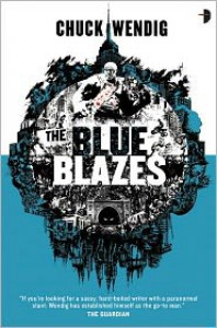 The Blue Blazes (Mookie Pearl #1) - Chuck Wendig