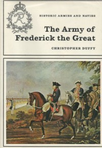 The Army of Frederick the Great - Christopher Duffy