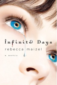 Infinite Days (Vampire Queen) - Rebecca Maizel