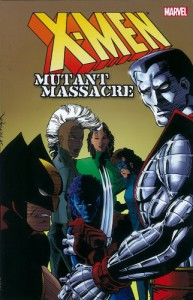 X-Men: Mutant Massacre - Chris Claremont, Louise Simonson, Walter Simonson, Ann Nocenti