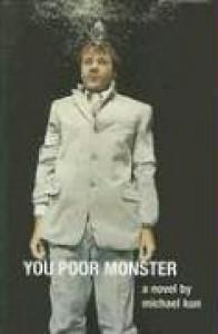 You Poor Monster - Michael Skakun