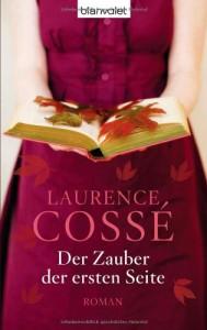 Der Zauber der ersten Seite: Roman - Laurence Cossé